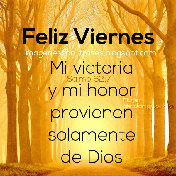 Mi victoria y mi honor provienen de Dios   Imágenes con frases