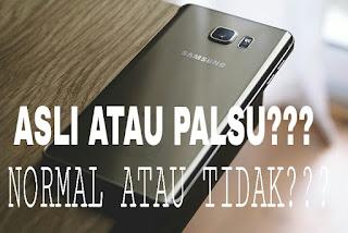 Cara Mudah Mengecek Hp Samsung Bekas/Second