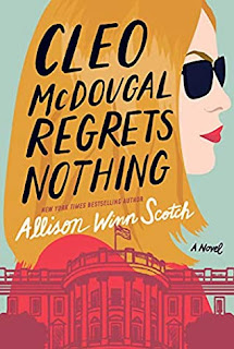 Book Review and GIVEAWAY: Cleo McDougal Regrets Nothing, by Allison Winn Scotch {ends 8/8}
