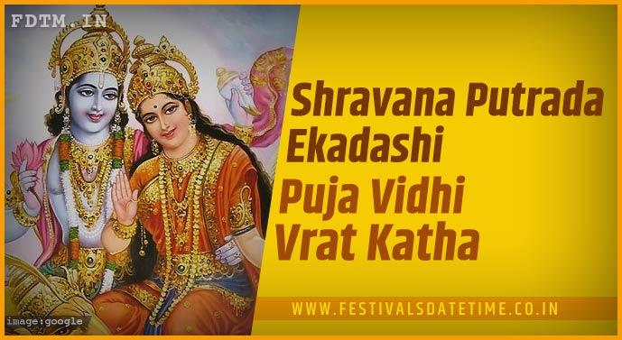 Shravana Putrada Ekadashi Puja Vidhi and Shravana Putrada Ekadashi Vrat Kath