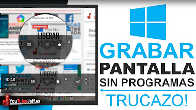 Grabar la Pantalla de Windows 10 Sin Programas - Trucos Windows 10