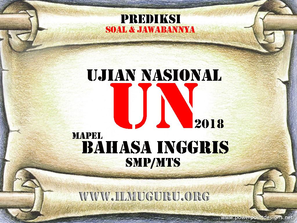 Soal UN SMP Mapel Bahasa Inggris
