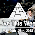 Live This Week: May 20th - 26th, 2018