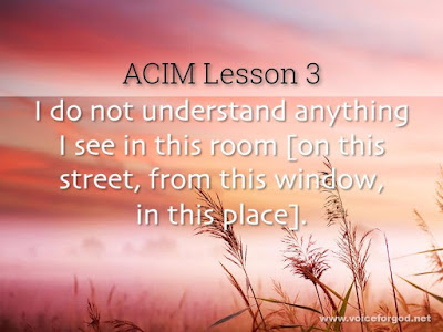 [Image: ACIM-Lesson-003-Workbook-Quote-Wide_820x.jpg]