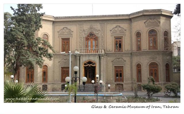 Iran: Glass and Ceramics Museum of Iran - Ramble and Wander