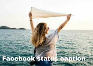 Best Facebook status caption 2018