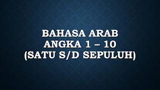 bahasa arab bilangan angka 1 - 10