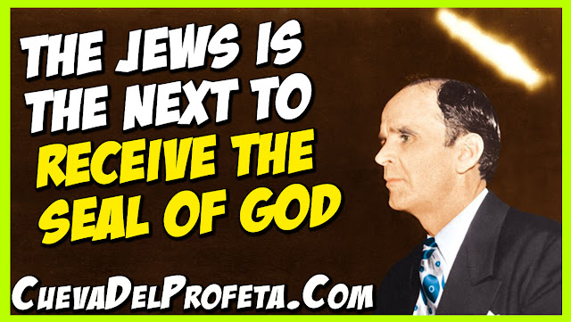 The Jews is the next to receive the Seal of God - William Marrion Branham Quotes