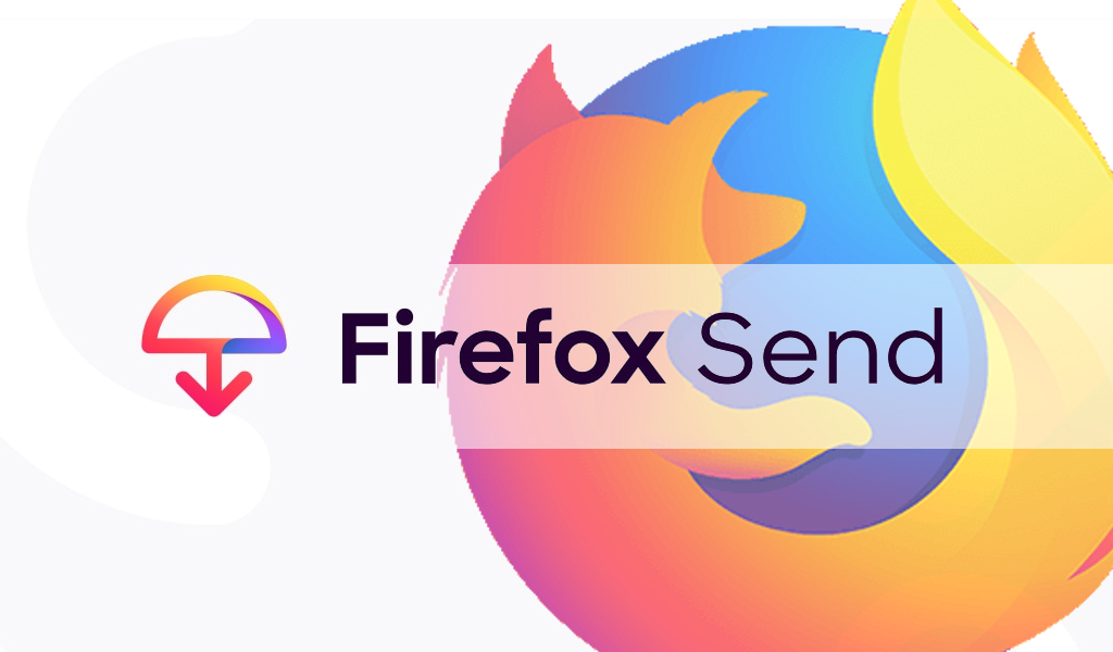 Mozilla Firefox Send Nedir?