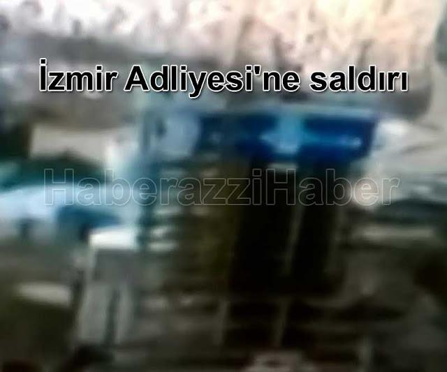 İzmir Adliyesi'ne saldırı