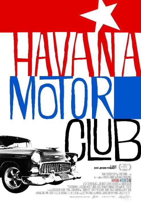 Havana Motor Club 2016 Full movie