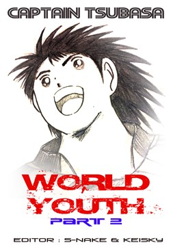 Truyện tranh Captain Tsubasa : World Youth (Part 2)