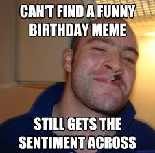 extremely funny meme for birthday
