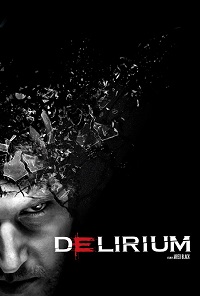 Watch Delirium Online Free in HD