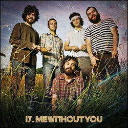 The 24 Greatest Bands In The World Right Now: 17. mewithoutYou