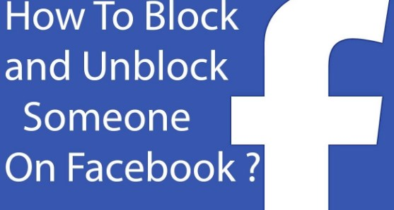 How do you block and unblock someone on facebook