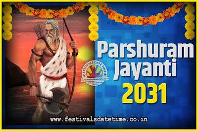 2031 Parshuram Jayanti Date and Time, 2031 Parshuram Jayanti Calendar