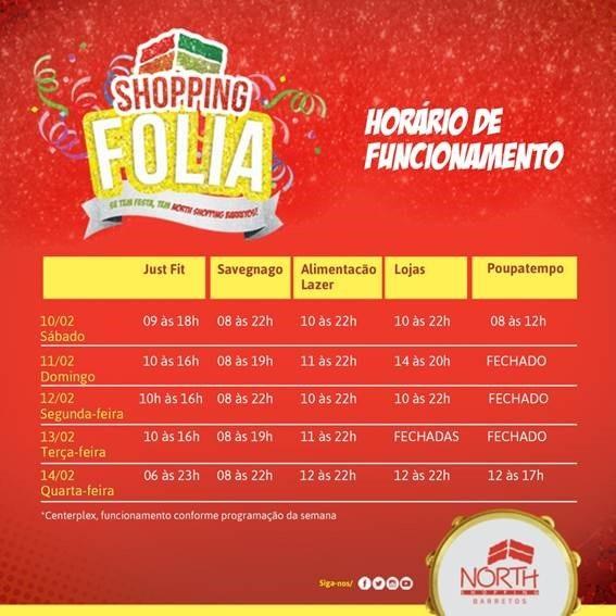 Confira o horário de funcionamento Shopping Folia no North Shopping Barretos
