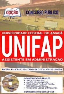 Apostila concurso UNIFAP 2018 Assistente em Administração
