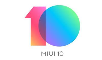 Xiaomi ROM MIUI 10 Stable Global, Ini List Type HPnya