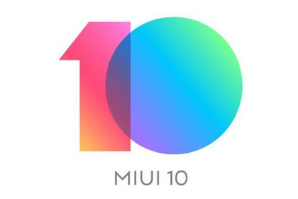 Xiaomi ROM MIUI 10 Stable Global, Ini List Type HPnya