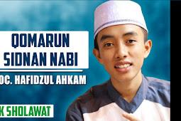 Lirik Qomarun Sidnan Nabi - Syubbanul Muslimin, Voc. Hafidzul Ahkam