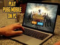 Download Dan Main PUBG Mobile di Komputer Tanpa Emulator Gratis dan Gampang Broh