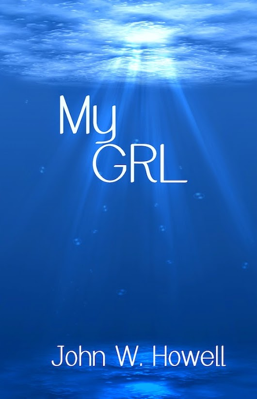 Featured Book: My Girl by John W. Howell