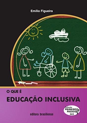 O que é educação inclusiva Emílio Figueira