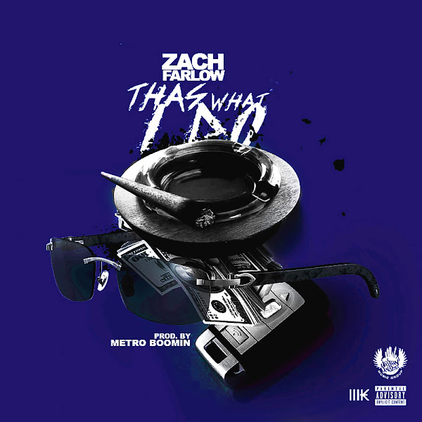 Zach Farlow - Thas What I Do - Single Cover