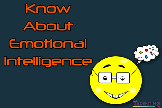 emotional intelligence,emotions,how to build emotional intelligence in your child,intelligence,8 steps to nurture emotional intelligence in your child,emotional,child development,social emotional learning,emotional intelligence ted talk,what is emotional intelligence,emotional intelligence hindi,why is emotional intelligence important,emotional intelligence leadership