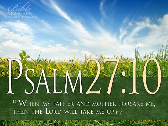 Psalm 27 : 10 Bible Verse Wallpaper