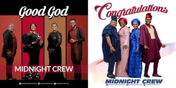 Midnight Crew – Good God & Congratulation