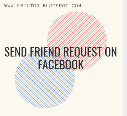 Send Friend Request On Facebook