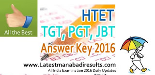HTET Key 2016, Haryana HTET Level III Answer Key 2016, HTET Solutions 2016, Haryana TET Exam Key 18 June 2016,HTET TGT Key 2016,HTET PGT Key 2016, HTET JBT Key 2016