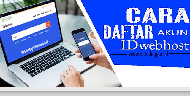 Cara Daftar Akun di IDwebhost