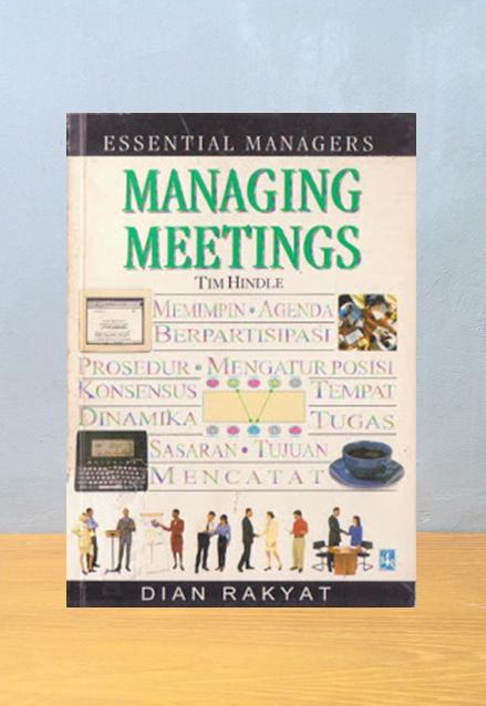 MANAGING MEETINGS, Tim Hindle