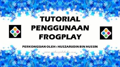 Panduan Penggunaan Frogplay