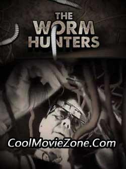 The Worm Hunters (2011)