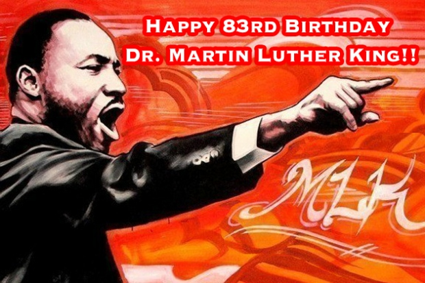 Happy Birthday, Dr. King!! (Keep The Dream Alive)