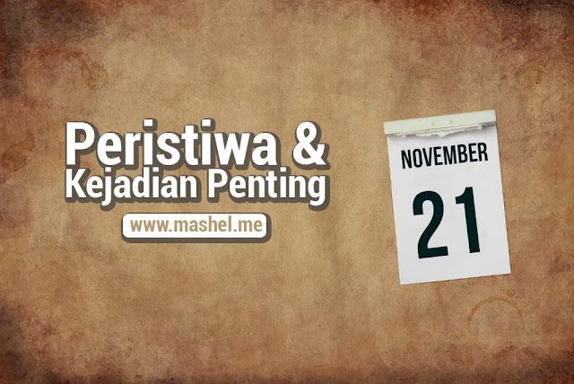 Peristiwa dan Kejadian Penting Tanggal 21 November