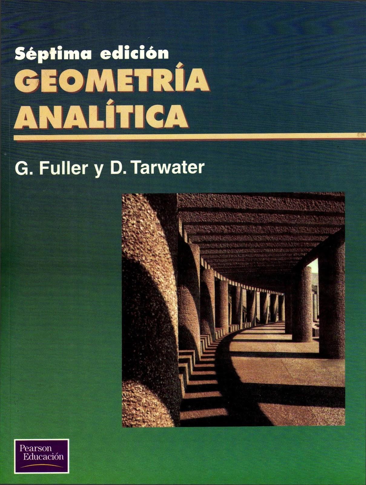 Geometría Analítica, 7ma Edición – G. Fuller y D. Tarwater
