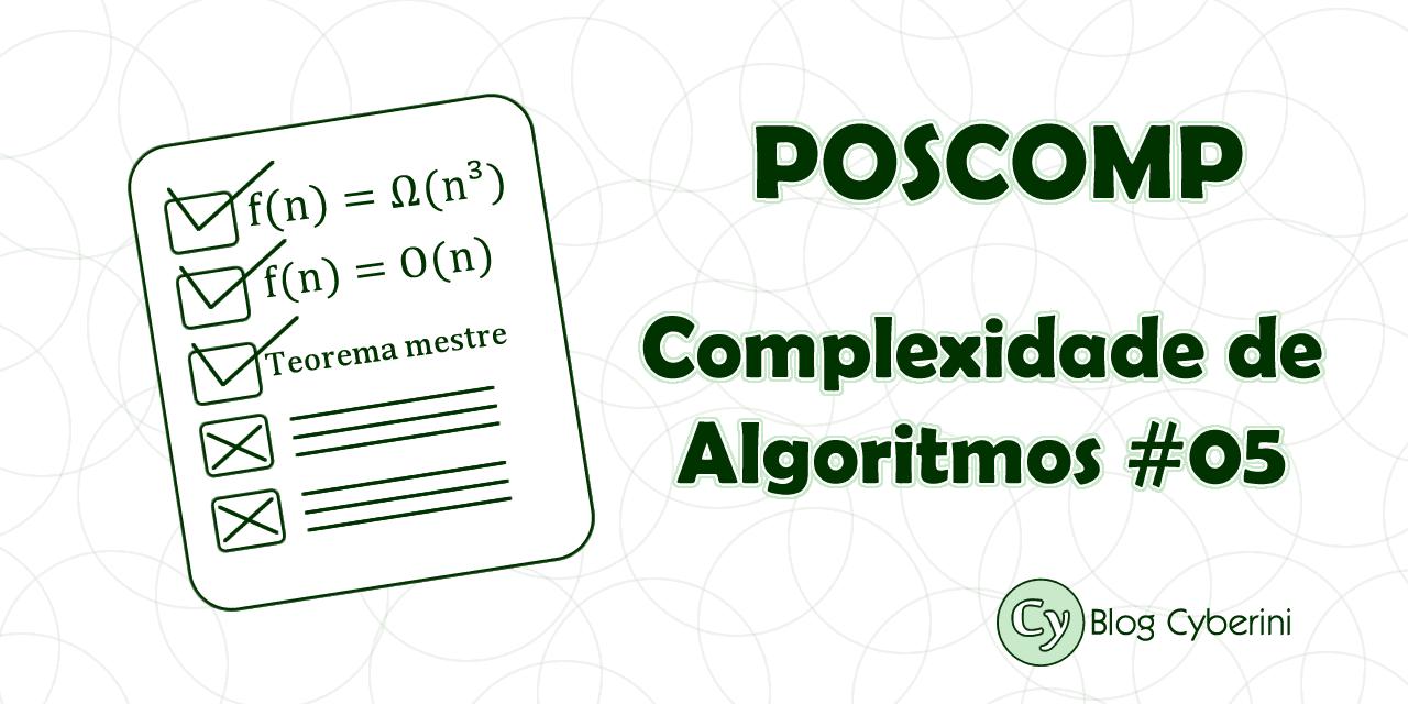 POSCOMP questões resolvidas complexidade de algoritmos