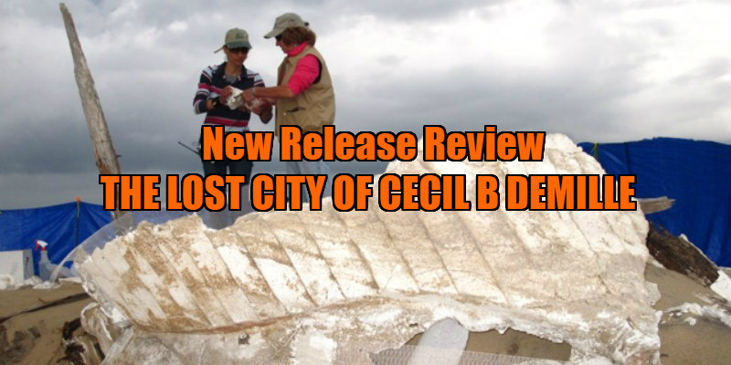 THE LOST CITY OF CECIL B DEMILLE review
