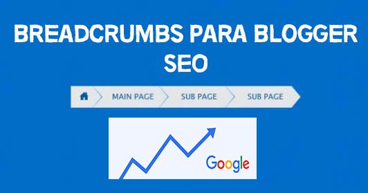 Breadcrumbs-para-blogger-seo