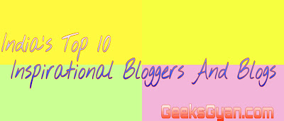 India's Top 10 Inspirational Bloggers And Blogs:Gems Of India
