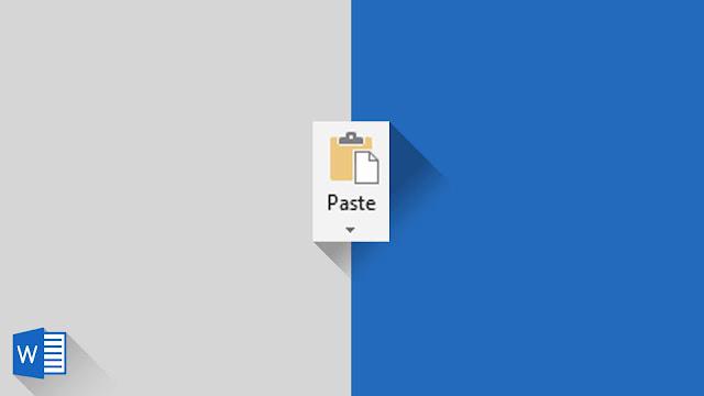 Panduan Lengkap Mengenai Paste dan Clipboard di Word 2019