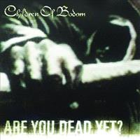 [2005] - Are You Dead Yet