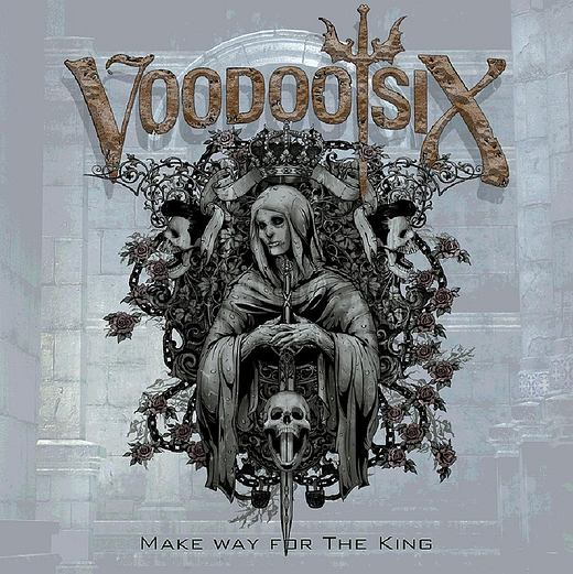 VOODOO SIX - Make Way For The King (2017) full