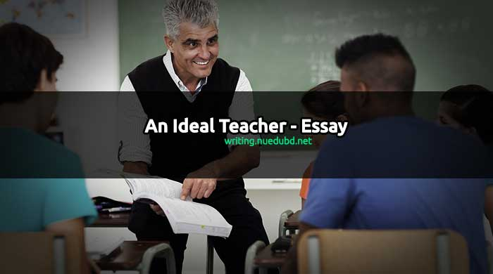 An Ideal Teacher Essay